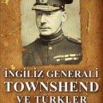 General Townshend, Adalarda Bir İngiliz Generali