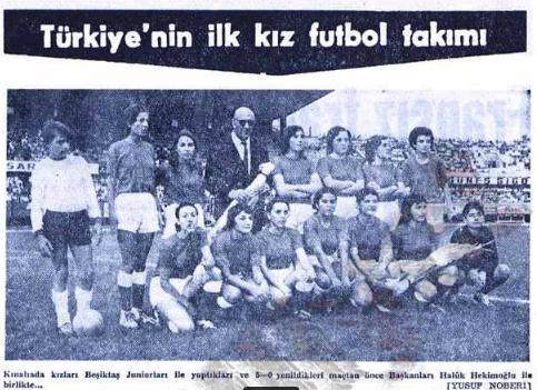 Türkiye'nin ilk Kız Futbol Takımı