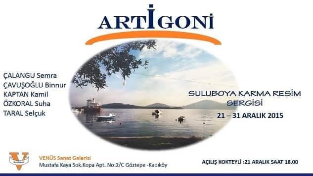 """ARTİGONİ Suluboya Karma Resim Sergisi"" Venüs Sanat'ta"