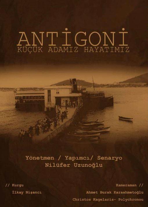 Antigone Küçük Adamız Hayatımız