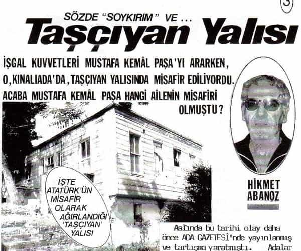 Mustafa Kemal Atatürk'ü Kınalıada'da ağırlama şeref ve onurunu taşıyan aile