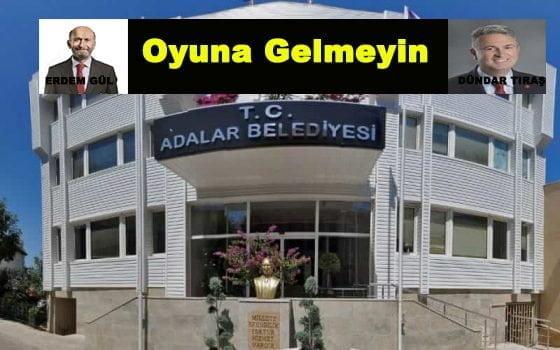 ADALAR BELEDİYESİ ve KAMUOYUNA DUYURU!!!