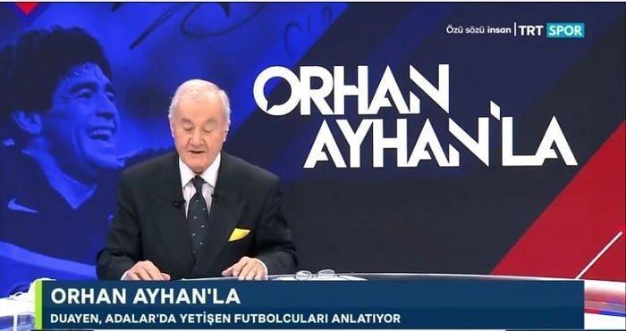 Orhan Ayhan, TRT SPOR'da Adalar'da yetişen futbolcuları gündeme aldı
