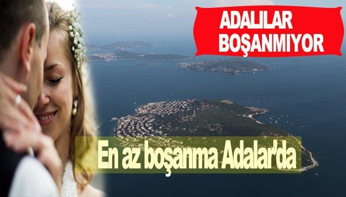 İstanbul'da en az boşanma Adalar'da gerçekleşti